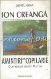Cumpara ieftin Amintiri Din Copilarie - Ion Creanga
