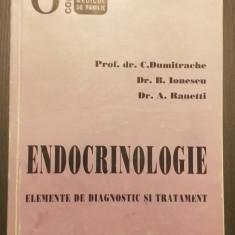 ENDOCRINOLOGIE - ELEMENTE DE DIAGNOSTIC SI TRATAMENT - PROF. DR. C. DUMITRACHE
