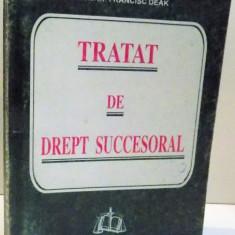 TRATAT DE DREPT SUCCESORAL de FRANCISC DEAK , 1999 PREZINTA SUBLINIERI*