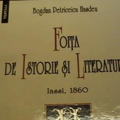 FOITA DE ISTORIE SI LITERATURA-EDITIE CRITICA-B.P. HASDEU+I. OPRISAN-239 PG A 3, Alta editura