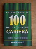 Ken Langdon - Cele mai reușite 100 de idei pentru carieră