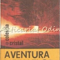 Aventura Metalelor - Dolphi Drimer, Sorin Ionescu