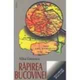 Rapirea Bucovinei - Mihai Eminescu