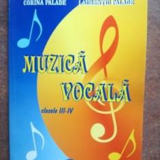 Muzica vocala clasele III-IV - Corina Palade, Laurentiu Palade