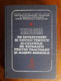 Tehnologia intretinerii si repararii tractoarelor ... / R2P3F, Alta editura, 1964