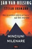 Minciuni milenare/Jan van Helsing, Stefan Erdmann