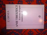 Anii treizeci -extrema dreapta romaneasca - Z.Ornea an 1996,470pagini