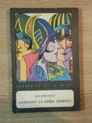 CORIGENT LA LIMBA ROMANA de ION MINULESCU , 1969 foto