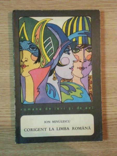 CORIGENT LA LIMBA ROMANA de ION MINULESCU , 1969