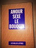 Amour Sexe Le Bouquin-Mathias Pauvert