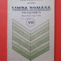 LIMBA ROMANA GRAMATICA Manual clasa a VIII a × Ion Popescu an 1991