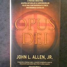 JOHN L. ALLEN - OPUS DEI  (2007, editura Rao, editie cartonata)