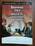 Managementu bancar si analiza de risc in activitatea de creditare- Vasile Cocris, Dan Chirlesan