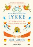 Mica Enciclopedie Lykke. În căutarea celor mai fericiți oameni din lume