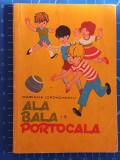 Cumpara ieftin Ala Bala Portocala - Mariana Iordachescu - carte de colorat / jocuri - 1980, Alta editura
