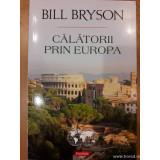Călătorii prin Europa, Bill Bryson