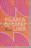 Filarea Cu Capat Liber - Nicu Niculescu