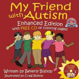 My Friend with Autism [With CDROM]