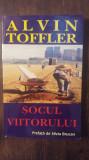 SOCUL VIITORULUI- ALVIN TOFFLER