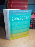 GHEORGHE GUTU - DICTIONAR LATIN - ROMAN , ED. REVAZUTA , HUMANITAS , 2012