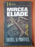 MIRCEA ELIADE, SACRUL SI PROFANUL
