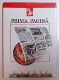 ZIUA - PRIMA PAGINA , CELE MAI IMPORTANTE EVENIMENTE 1994 - 2004, editor IONEL NICU SAVA , 2004