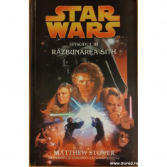 Razbunarea Sith. Star Wars 3