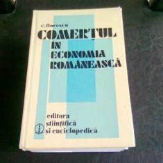 COMERTUL IN ECONOMIA ROMANEASCA - C. FLORESCU