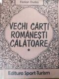 VECHI CĂRȚI ROMÂNEȘTI CĂLĂTOARE - FLORIAN DUDAS