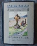 Emanoil Bucuța - Legătura roșie (Cartea Satului 30; 1938)