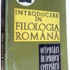 INTRODUCERE IN FILOLOGIA ROMANA de ELENA BARBORICA, LIVIU ONU, MIRELA TEODORESCU , 1972