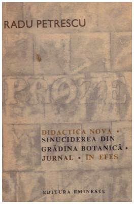 Proze - Didactica Nova. Sinuciderea din gradina botanica. Jurnal. In Efes foto