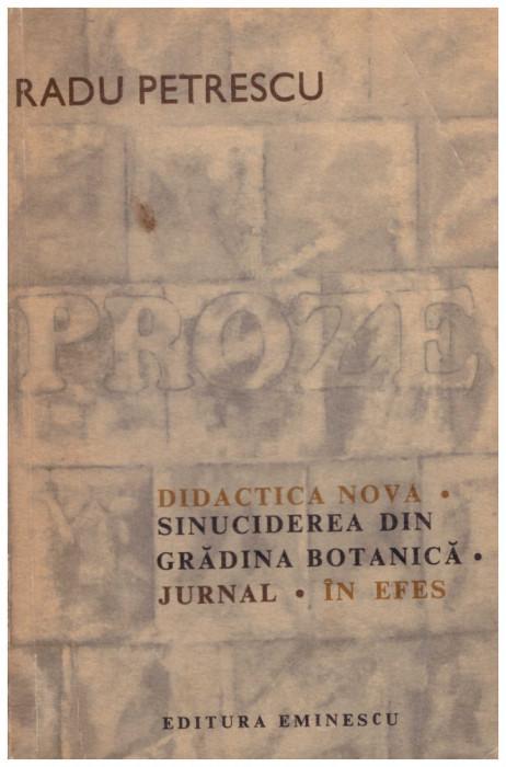 Proze - Didactica Nova. Sinuciderea din gradina botanica. Jurnal. In Efes