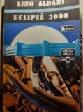 Eclipsa 2000 - Lino Aldani