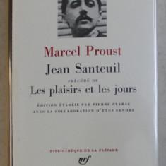 JEAN SANTEUIL precede de LES PLAISIRS ET LES JOURS par MARCEL PROUST , BIBLIOTHEQUE DE LA PLEIADE , 1971 , EDITIE DE LUX *