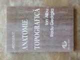 ANATOMIE TOPOGRAFICA - ION ALBU, 1994