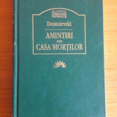 F. M. DOSTOIEVSKI - AMINTIRI DIN CASA MORTILOR