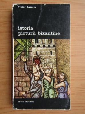 Viktor Lazarev - Istoria picturii bizantine ( vol. 3 ) foto
