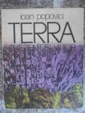 Terra Prezent Si Viitor - Ioan Popovici ,534091