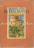 In Dalmatia - Alexandru Marcu - Exemplar: 1052