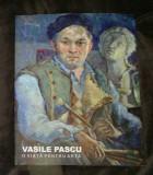 O viata pentru arta/ Vasile Pascu