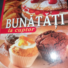 BUNATATI LA CUPTOR