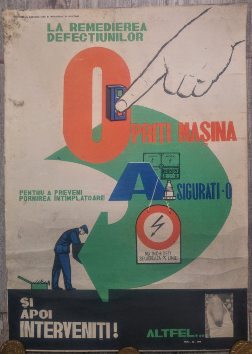 Afis Protectia Muncii din perioada comunista// Opriti Masina
