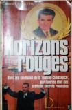 HORIZONS ROUGES - ION MIHAI PACEPA