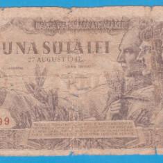 (17) BANCNOTA ROMANIA - 100 LEI 1947 (27 AUGUST 1947)