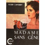 Madame Sans Gene