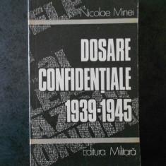 NICOLAE MINEI - DOSARE CONFIDENTIALE 1939-1945