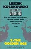 Main Currents of Marxism, Vol. 2) Leszek Kolakowski