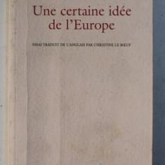 UNE CERATINE IDEE DE L ' EUROPE par GEORGE STEINER , 2005