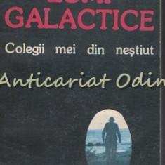 Lumi Galactice. Colegii Mei Din Nestiut - Doru Davidovici